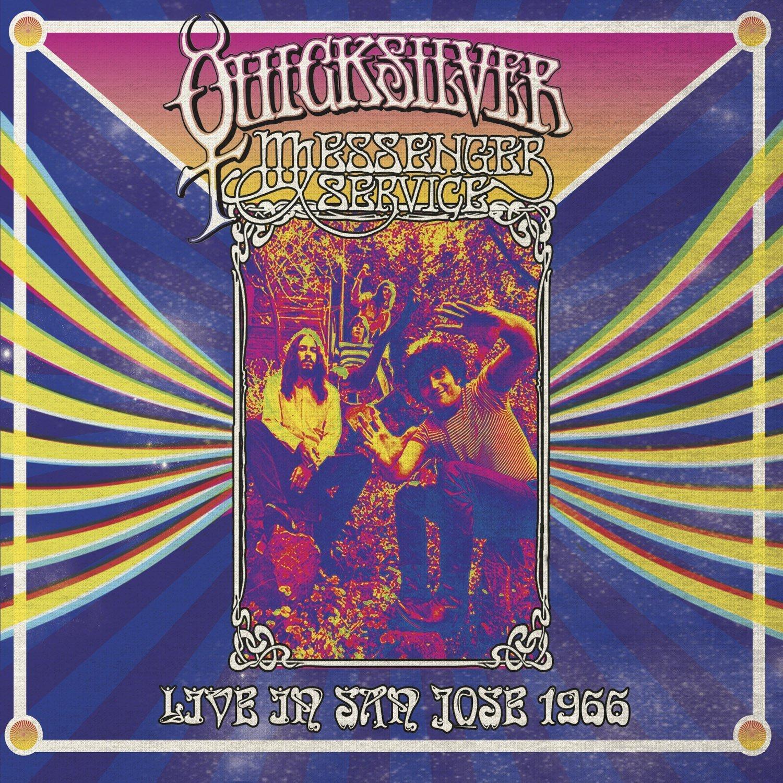 QUICKSILVER MESSENGER SERVICE / クイックシルヴァー・メッセンジャー・サーヴィス / LIVE IN SAN JOSE - SEPTEMBER 1966