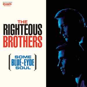 RIGHTEOUS BROTHERS / ライチャス・ブラザース / SOME BLUE - EYED SOUL / サム・ブルー・アイド・ソウル