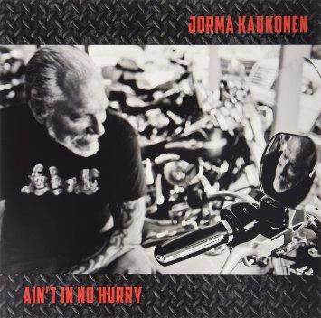 JORMA KAUKONEN / ヨーマ・コウコネン / AIN'T IN NO HURRY (LP)