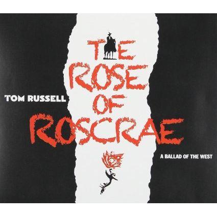 TOM RUSSELL / トム・ラッセル / ROSE OF ROSCRAE