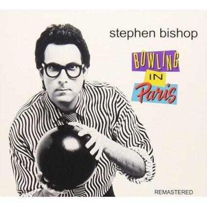 STEPHEN BISHOP / スティーヴン・ビショップ / BOWLING IN PARIS