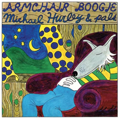 MICHAEL HURLEY / マイケル・ハーレイ / ARMCHAIR BOOGIE (LP)