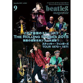BEATLEG / ビートレッグ / ローリング・ストーンズ 2015年ツアー追跡、1970年ツアー他 (ビートレッグ2015年9月号 VOL.182)
