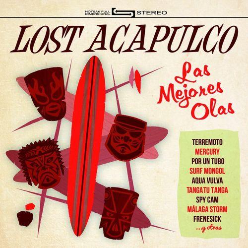 LOST ACAPULCO / ロスト・アカプルコ / LAS MEJORES OLAS (LP)
