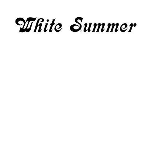 WHITE SUMMER / WHITE SUMMER