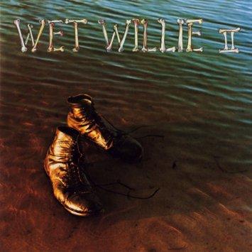WET WILLIE / ウェット・ウィリー / WET WILLIE II