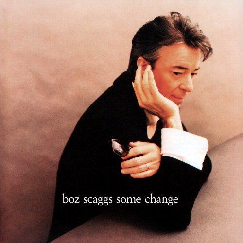 BOZ SCAGGS / ボズ・スキャッグス / SOME CHANGE (180G LP)