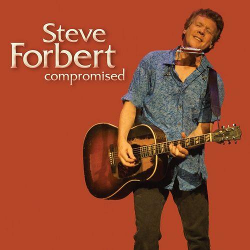 STEVE FORBERT / スティーヴ・フォーバート / COMPROMISED