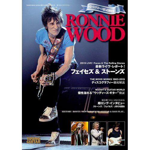 RONNIE WOOD / ロニー・ウッド / ロニー・ウッド~世界一愛されたギタリスト (シンコー・ミュージック・ムック)