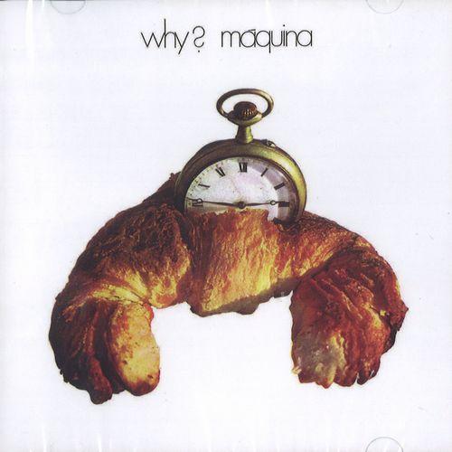 MÁQUINA! / WHY?