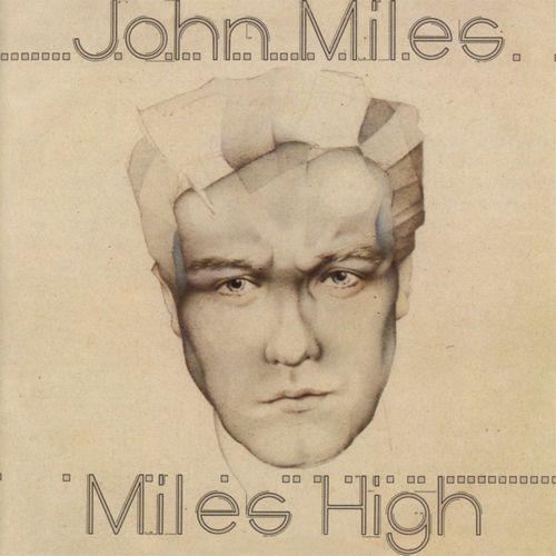 JOHN MILES / ジョン・マイルス / MILES HIGH