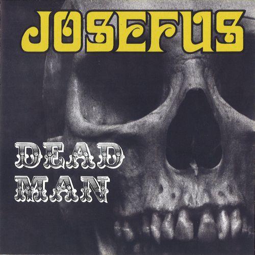 JOSEFUS / ジョセファス / DEAD MAN