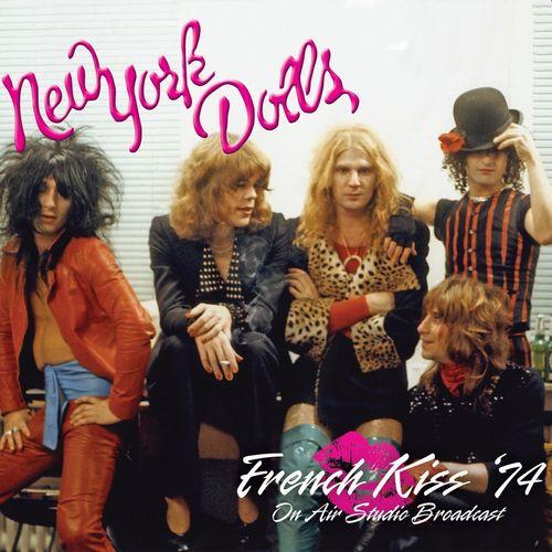 NEW YORK DOLLS / ニュー・ヨーク・ドールズ / FRENCH KISS '74 (CD)