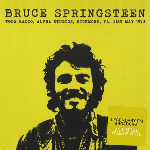 BRUCE SPRINGSTEEN / ブルース・スプリングスティーン / WGOE RADIO, ALPHA STUDIOS, RICHMOND, VA, 31ST MAY 1973 (COLORED LP)