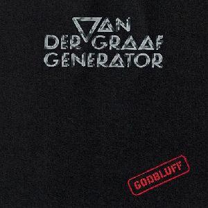 VAN DER GRAAF GENERATOR / ヴァン・ダー・グラーフ・ジェネレーター / ゴッドブラフ