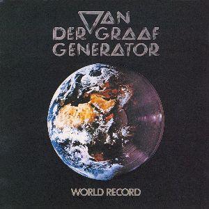 VAN DER GRAAF GENERATOR / ヴァン・ダー・グラーフ・ジェネレーター / ワールド・レコード
