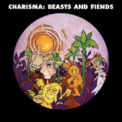 CHARISMA / カリスマ / BEASTS AND FIENDS / ビースツ・アンド・フィーンズ