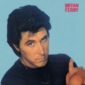 BRYAN FERRY / ブライアン・フェリー / 愚かなり、わが恋
