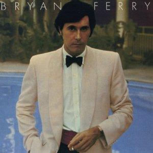 BRYAN FERRY / ブライアン・フェリー / アナザー・タイム、アナザー・プレイス(いつかどこかで)