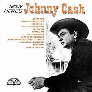 JOHNNY CASH / ジョニー・キャッシュ / NOW HERE'S JOHNNY CASH / ナウ・ヒアズ・ジョニー・キャッシュ