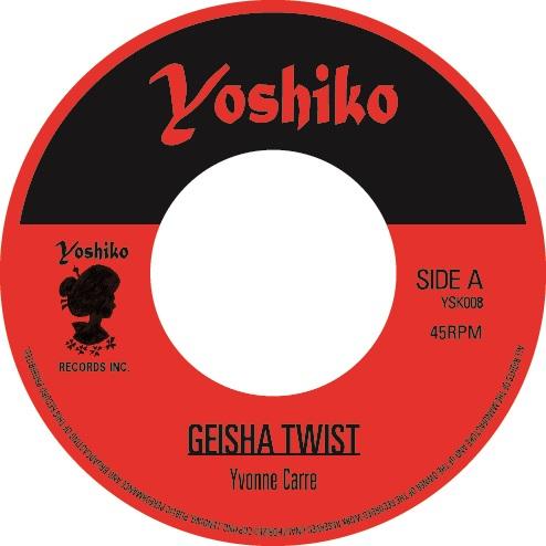 "YVONNE CARRE / SALOMA / GEISHA TWIST / YOSHIKO (7"")"
