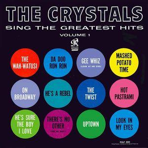 CRYSTALS (GIRL POP) / クリスタルズ / THE CRYSTALS SING THE GREATEST HITS, VOLUME 1 / ザ・クリスタルズ・シング・ザ・グレイテスト・ヒッツ、ヴォリューム1