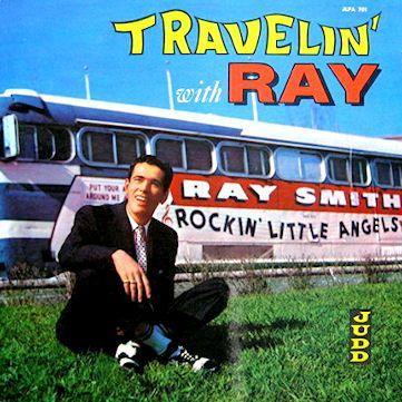 RAY SMITH / レイ・スミス / トラヴェリング・ウィズ・レイ