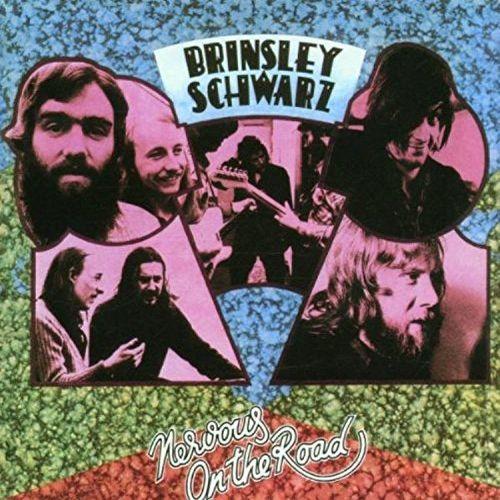BRINSLEY SCHWARZ / ブリンズリー・シュウォーツ / ナーヴァス・オン・ザ・ロード
