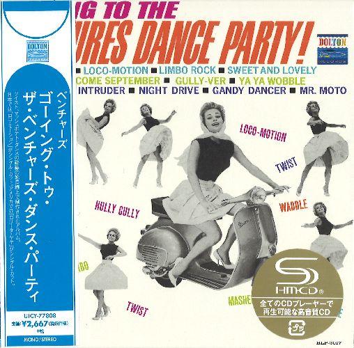 VENTURES / ベンチャーズ / GOING TO THE VENTURES' DANCE PARTY! / ゴーイング・トゥ・ザ・ベンチャーズ・ダンス・パーティ