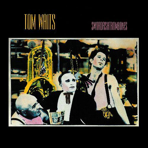 TOM WAITS / トム・ウェイツ / SWORDFISHTROMBONES / ソードフィッシュトロンボーン