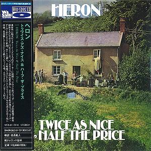 HERON (UK) / ヘロン / TWICE AS NICE & HALF THE PRICE / トゥワイス・アズ・ナイス & ハーフ・ザ・プライス