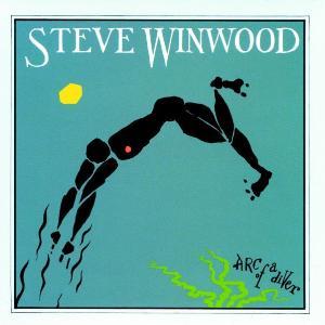 STEVE WINWOOD / スティーブ・ウィンウッド / ARC OF A DIVER / アーク・オブ・ア・ダイヴァー