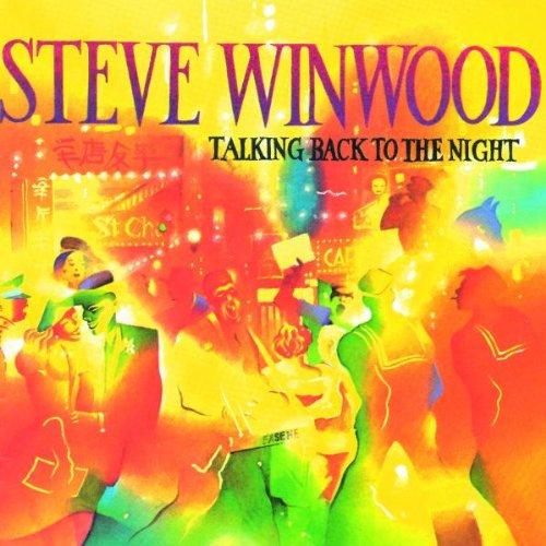 STEVE WINWOOD / スティーブ・ウィンウッド / TALKING BACK TO THE NIGHT / トーキング・バック・トゥ・ザ・ナイト