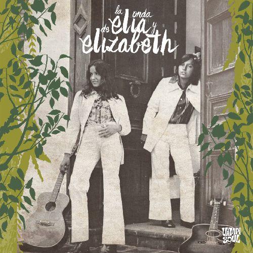 ELIA Y ELIZABETH / LA ONDA DE ELIA Y ELIZABETH (LP)