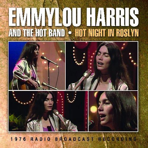 EMMYLOU HARRIS / エミルー・ハリス / HOT NIGHT IN ROSLYN