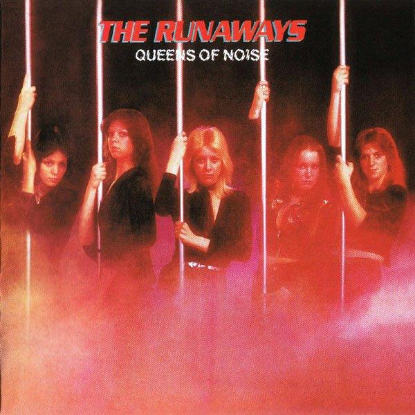 RUNAWAYS / ランナウェイズ / クイーン・オブ・ノイズ