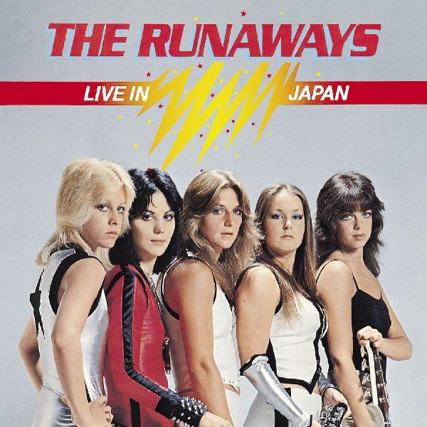 RUNAWAYS / ランナウェイズ / ライヴ・イン・ジャパン