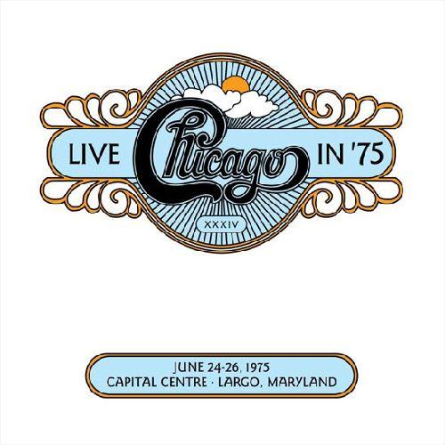 CHICAGO / シカゴ / LIVE IN '75 / ライヴ・イン '75