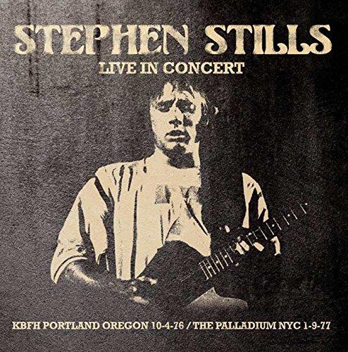 STEPHEN STILLS / スティーブン・スティルス / LIVE IN CONCERT (1CD)