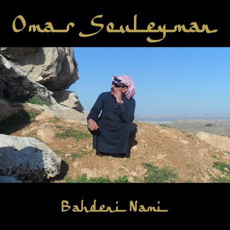 OMAR SOULEYMAN / オマール・スレイマン / BAHDENI NAMI / バハデニ・ナミ