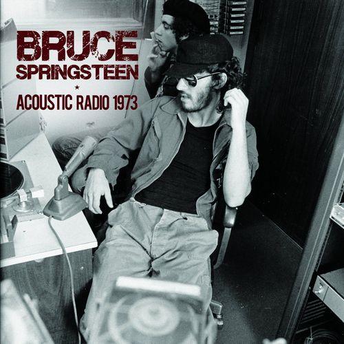 BRUCE SPRINGSTEEN / ブルース・スプリングスティーン / ACOUSTIC RADIO 1973 (CD)