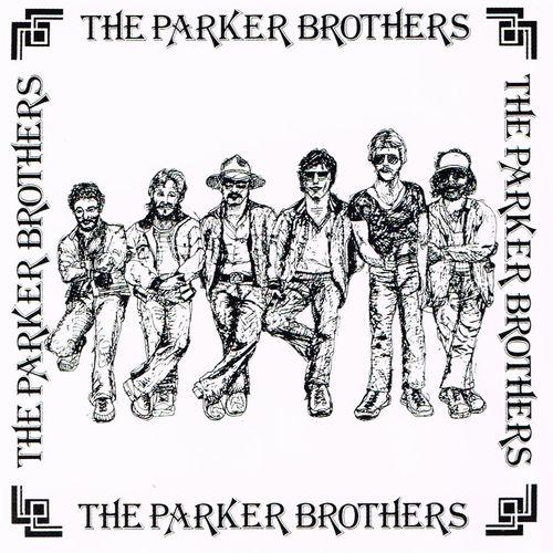 PARKER BROTHERS / パーカー・ブラザーズ / パーカー・ブラザーズ