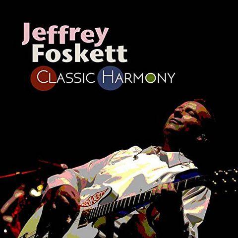 JEFFREY FOSKETT / ジェフリー・フォスケット / クラシック・ハーモニー