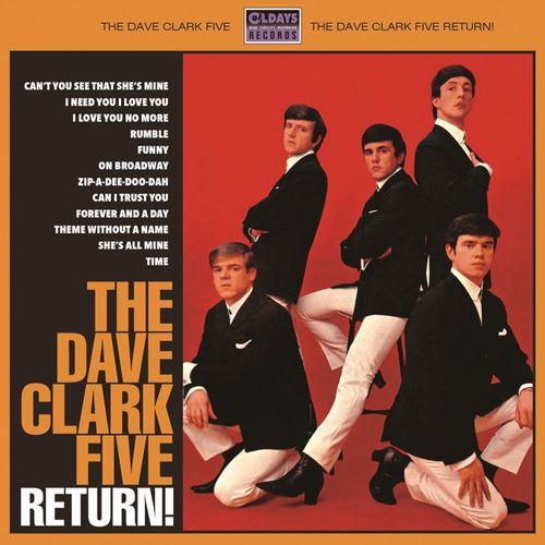DAVE CLARK FIVE / デイヴ・クラーク・ファイヴ / THE DAVE CLARK FIVE RETURN! / デイヴ・クラーク・ファイヴ・リターン!