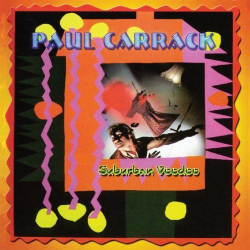 PAUL CARRACK / ポール・キャラック / SUBURBAN VOODOO