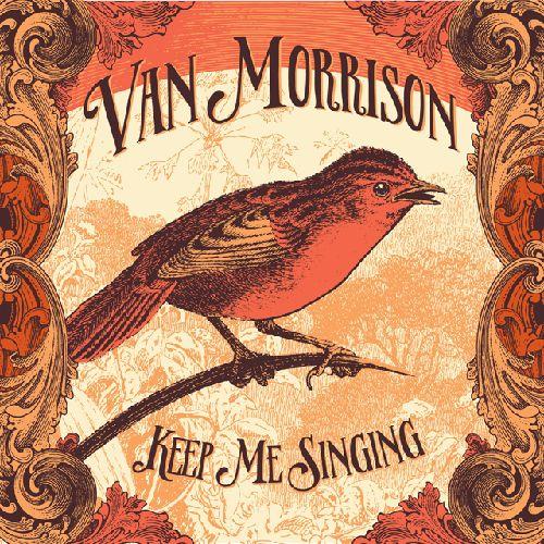 VAN MORRISON / ヴァン・モリソン / KEEP ME SINGING (180G LP)