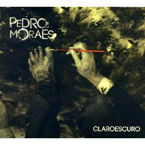 PEDRO MORAES / ペドロ・モラエス / CLAROESCURO