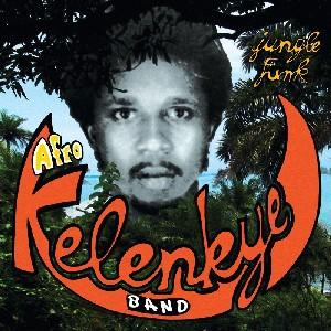 AFRO KELENKYE BAND / アフロ・ケレンケ・バンド / JUNGLE FUNK
