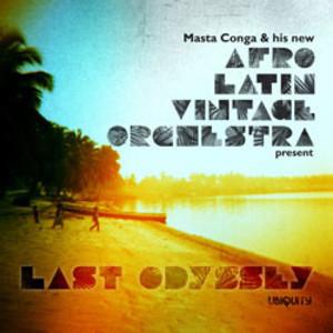 AFRO LATIN VINTAGE ORCHESTRA / アフロ・ラテン・ヴィンテージ・オーケストラ / LAST ODYSSEY