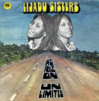 LIJADU SISTERS / リジャドゥ・シスターズ / HORIZON UNLIMITED